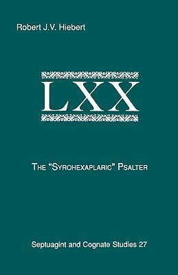 The Syrohexaplaric Psalter