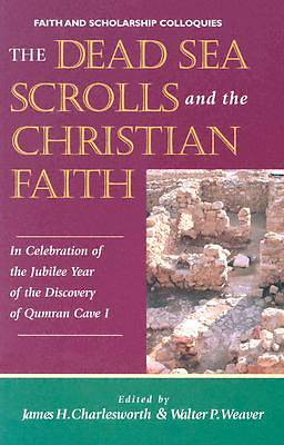 Dead Sea Scrolls and the Christian Faith