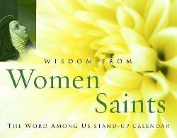 Wisdom from Women Saints, Stand-Up Calendar