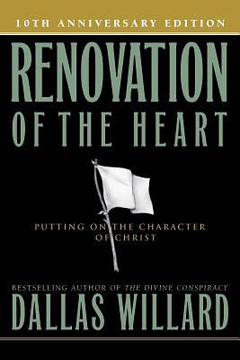 Renovation of the Heart 10th Anniversary Ed