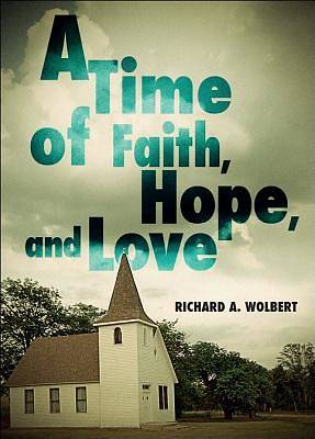 A Time of Faith, Hope, and Love