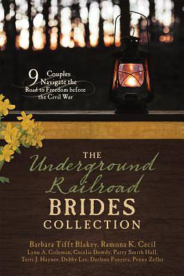 The Underground Railroad Brides Collection