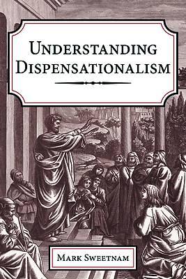 Picture of Understanding Dispensationalism