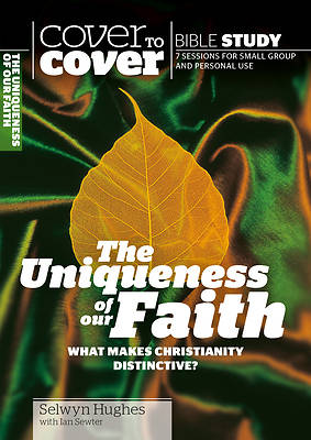 Picture of The Uniqueness of Our Faith
