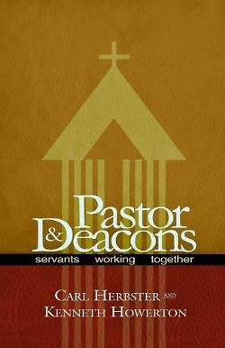 Pastor and Deacons (2nd Edition)