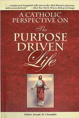 Picture of A Catholic Perspective on the Purpose Driven Life