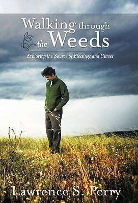 Picture of Walking Through the Weeds