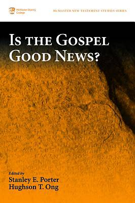 Picture of Is the Gospel Good News?