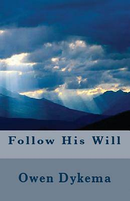 Picture of Follow His Will