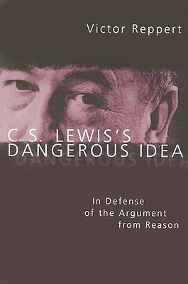 C.S. Lewis s Dangerous Idea