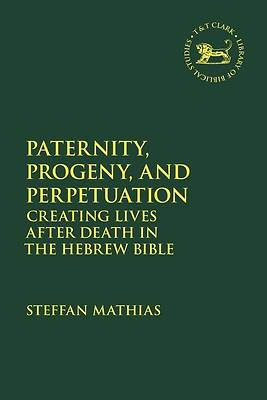 Picture of Paternity, Progeny, and Perpetuation