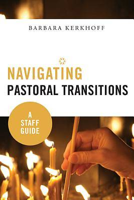 Navigating Pastoral Transitions [ePub Ebook]