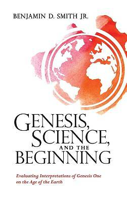 Picture of Genesis, Science, and the Beginning