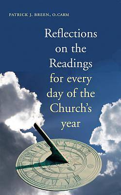Reflections on the Readings for Every Day of the Churc