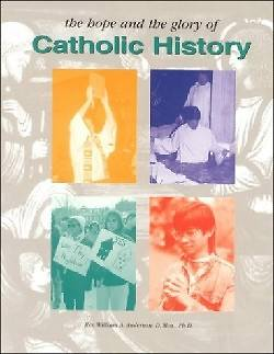 The Hope and the Glory of Catholic History