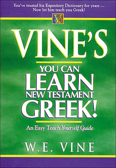 Vines You Can Learn New Testament Greek!