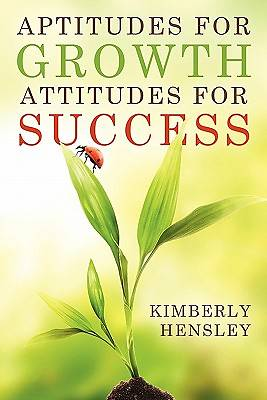 Aptitudes for Growth; Attitudes for Success
