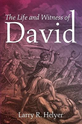 Picture of The Life and Witness of David