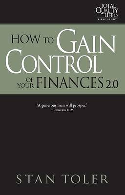 How to Gain Control of Your Finances (Tql 2.0 Bible Study Series)