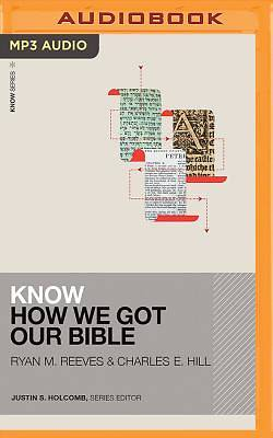 Picture of Know How We Got Our Bible