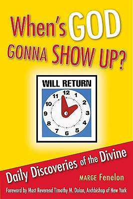 Whens God Gonna Show Up?