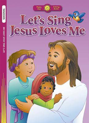 Lets Sing Jesus Loves Me