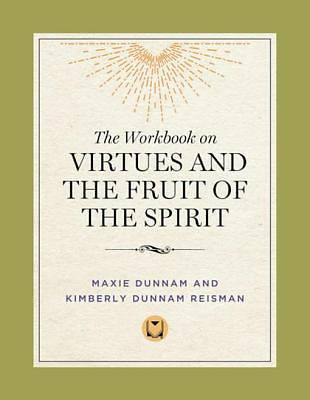 The Workbook on Virtues and the Fruit of the Spirit [ePub Ebook]