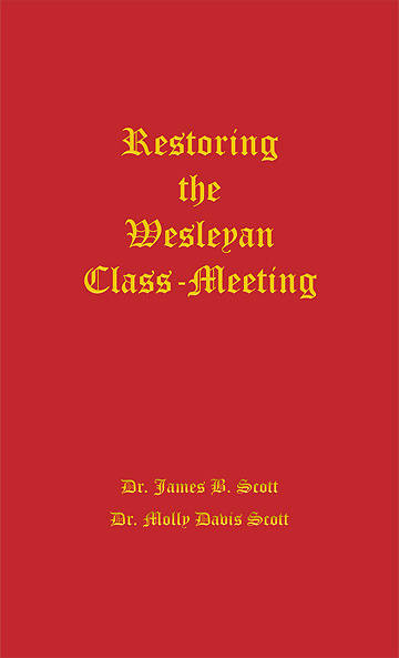 Restoring the Wesleyan Class Meeting