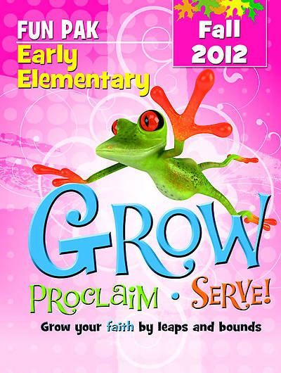 Picture of Grow, Proclaim, Serve! Early Elementary Fun Pak Fall 2012