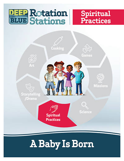 Picture of Deep Blue Rotation Station: A Baby Is Born - Spiritual Practices Station Download