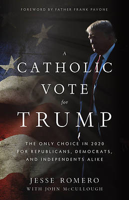 Picture of A Catholic Vote for Trump