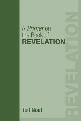 Picture of A Primer on the Book of Revelation