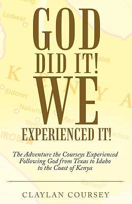 Picture of God Did It! We Experienced It!