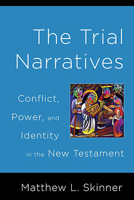 Trial Narratives