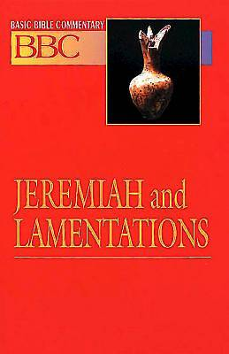 Basic Bible Commentary Jeremiah and Lamentations