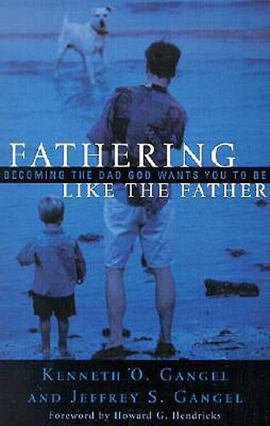 Fathering Like the Father [ePub Ebook]