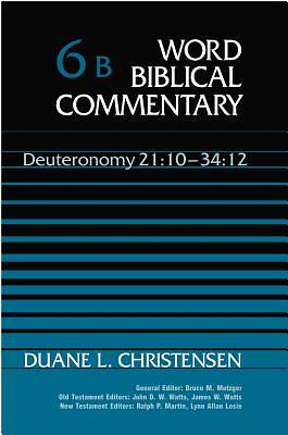 Word Biblical Commentary - Deuteronomy 21:10 - 34:12