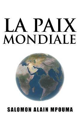 Picture of La Paix Mondiale
