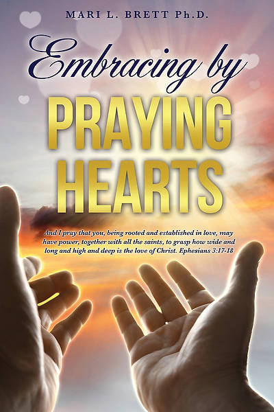 Embracing by Praying Hearts