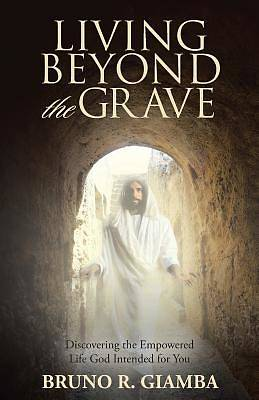 Picture of Living Beyond the Grave