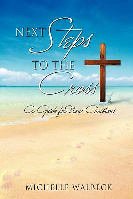 Next Steps to the Cross