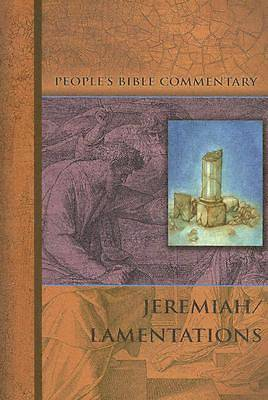 Peoples Bible Commentary Series Jeremiah Lamentations