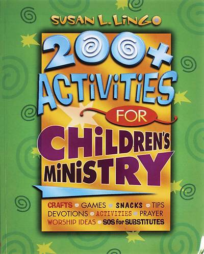 200+ Activities for Childrens Ministry