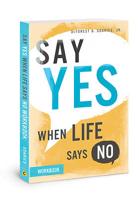 Picture of Say Yes When Life Says No Workbook
