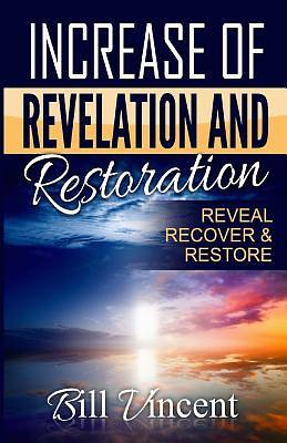 Picture of Increase of Revelation and Restoration