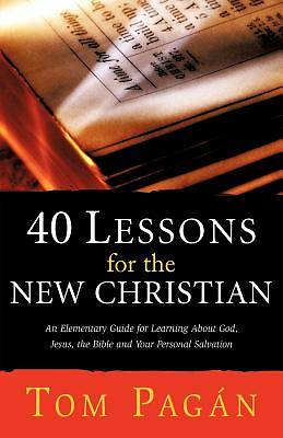 Picture of 40 Lessons for the New Christian