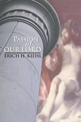 The Passion of Our Lord