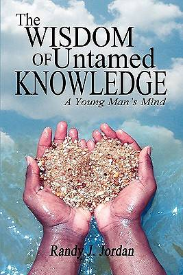 The Wisdom of Untamed Knowledge