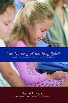 The Nursery of the Holy Spirit