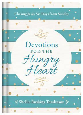 Devotions for the Hungry Heart